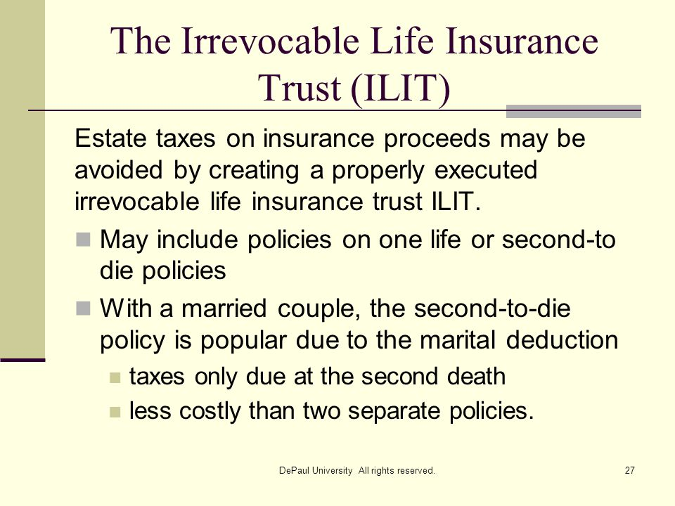 The Irrevocable Life Insurance Trust (ILIT)