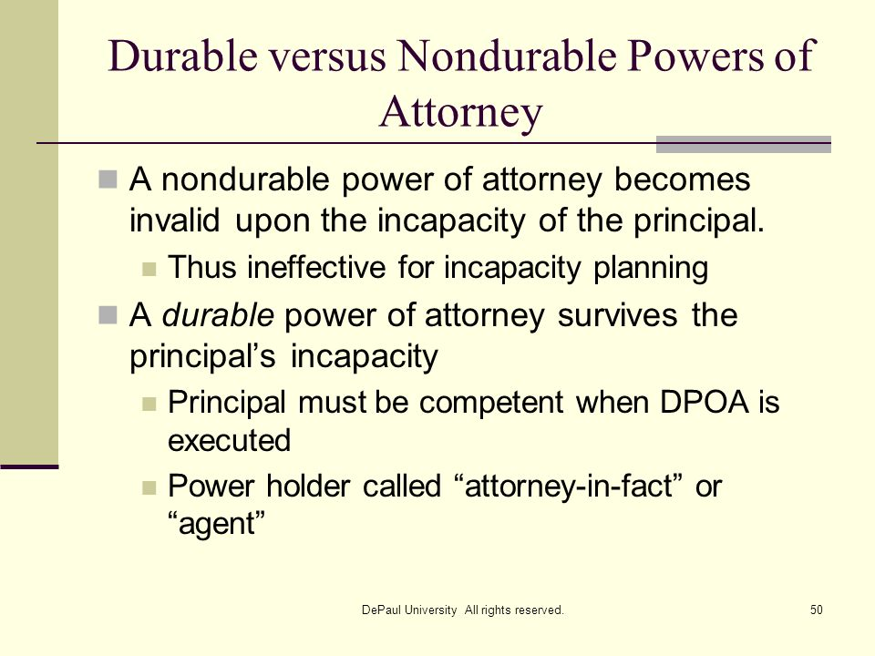 Durable versus Nondurable Powers of Attorney