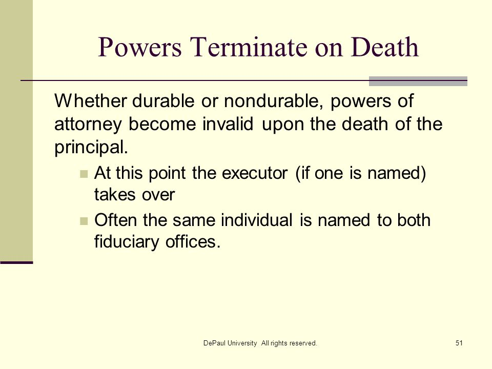 Powers Terminate on Death