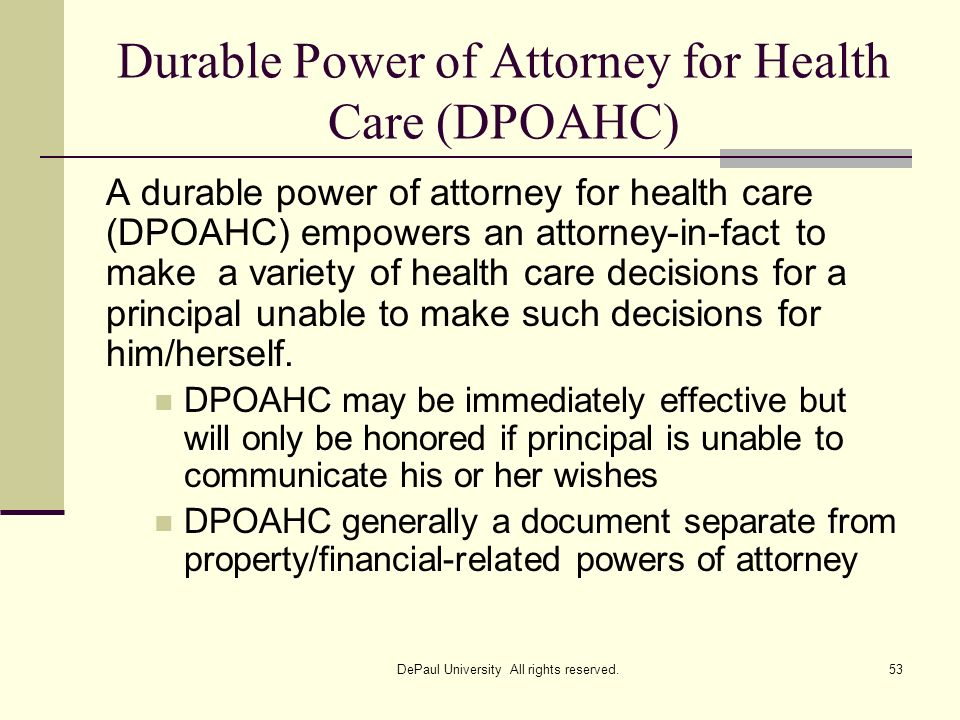 Durable Power of Attorney for Health Care (DPOAHC)