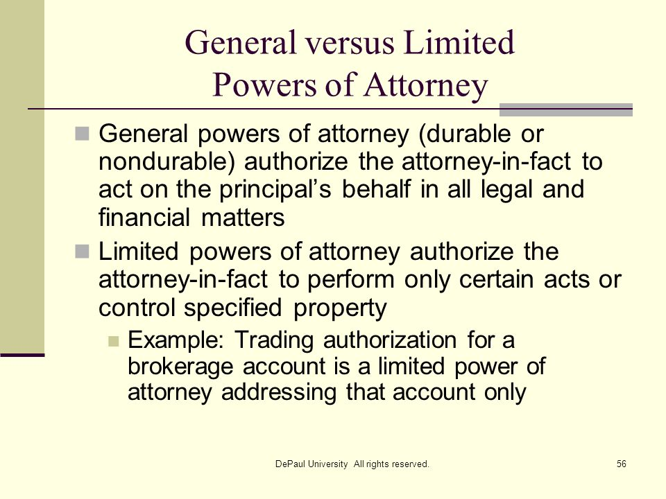General versus Limited Powers of Attorney