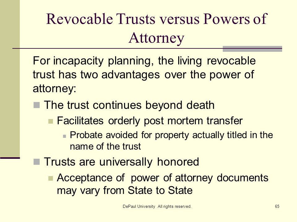 Revocable Trusts versus Powers of Attorney