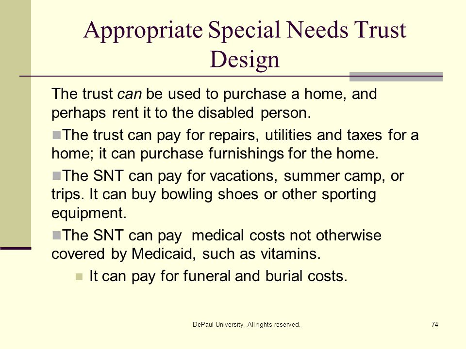 Appropriate Special Needs Trust Design