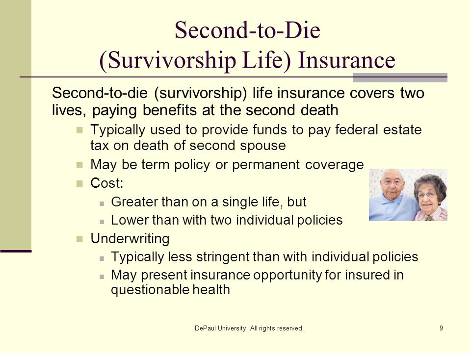 Second-to-Die (Survivorship Life) Insurance