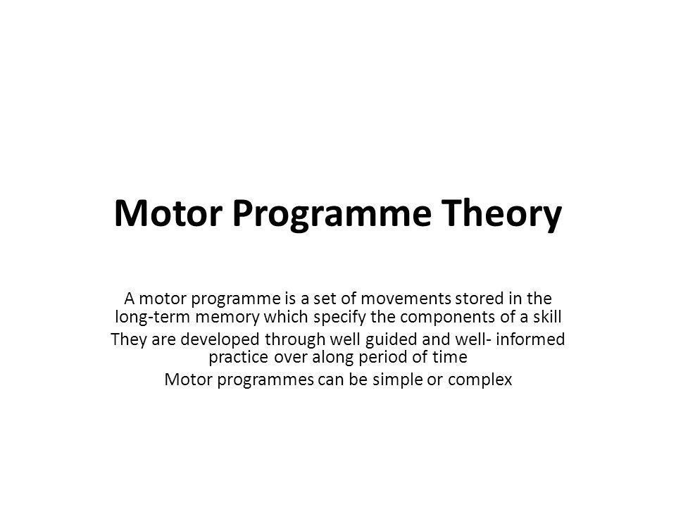Motor Programme Theory