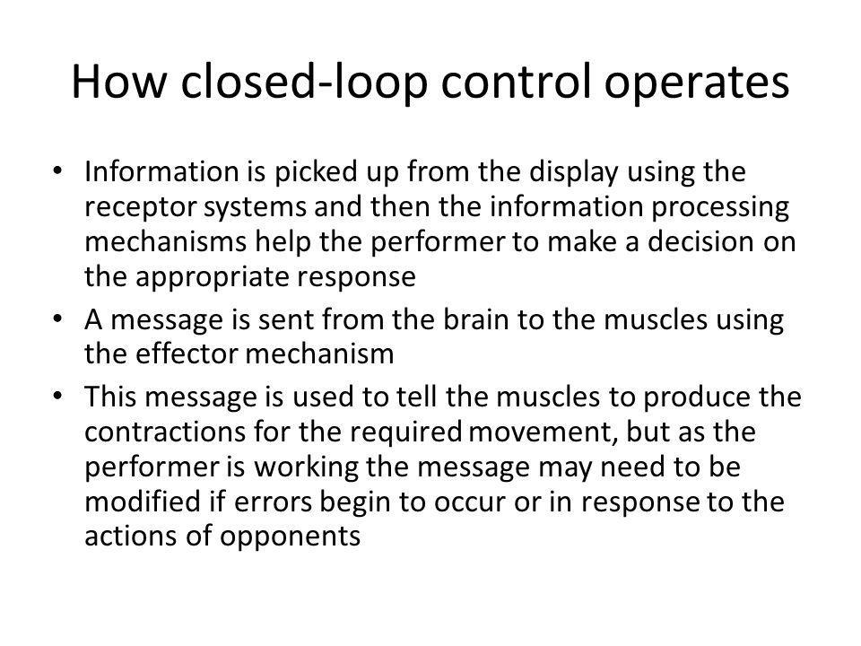 How closed-loop control operates