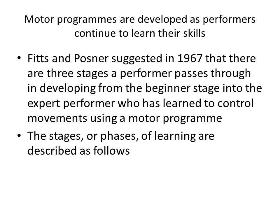 The stages, or phases, of learning are described as follows