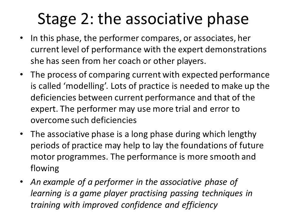 Stage 2: the associative phase