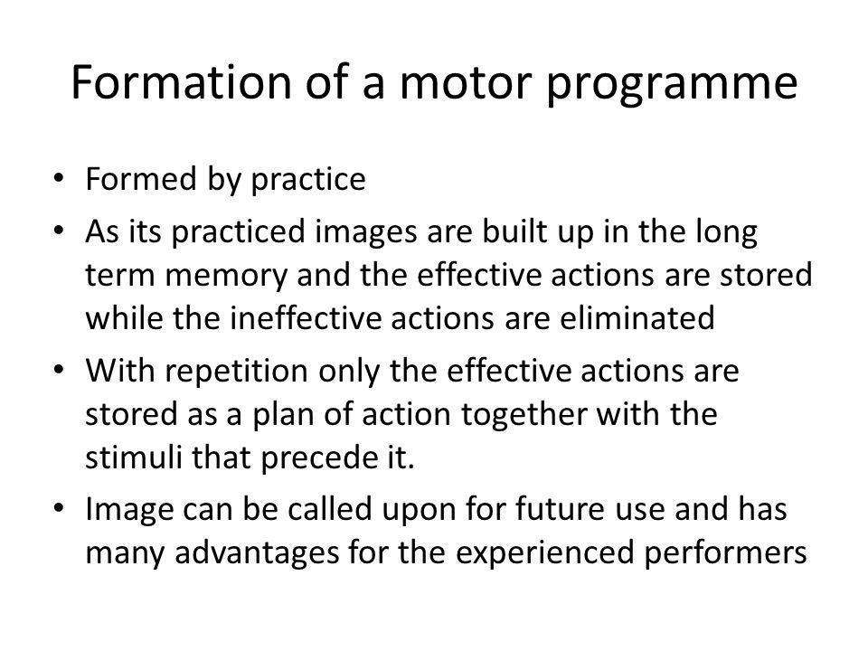 Formation of a motor programme