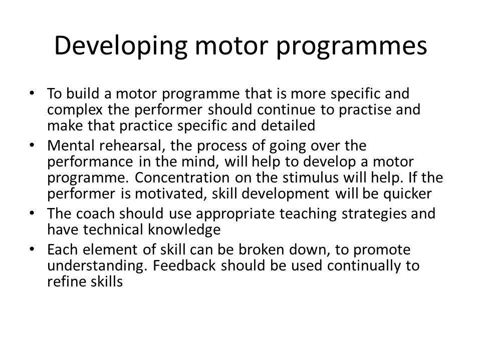 Developing motor programmes