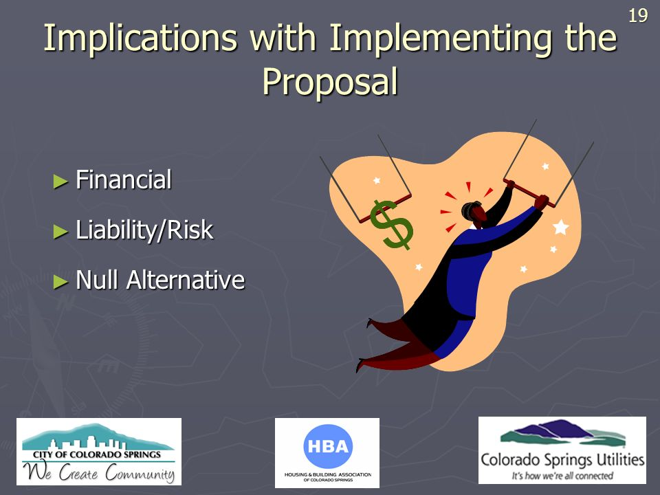Implications with Implementing the Proposal