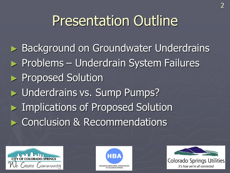 Presentation Outline Background on Groundwater Underdrains