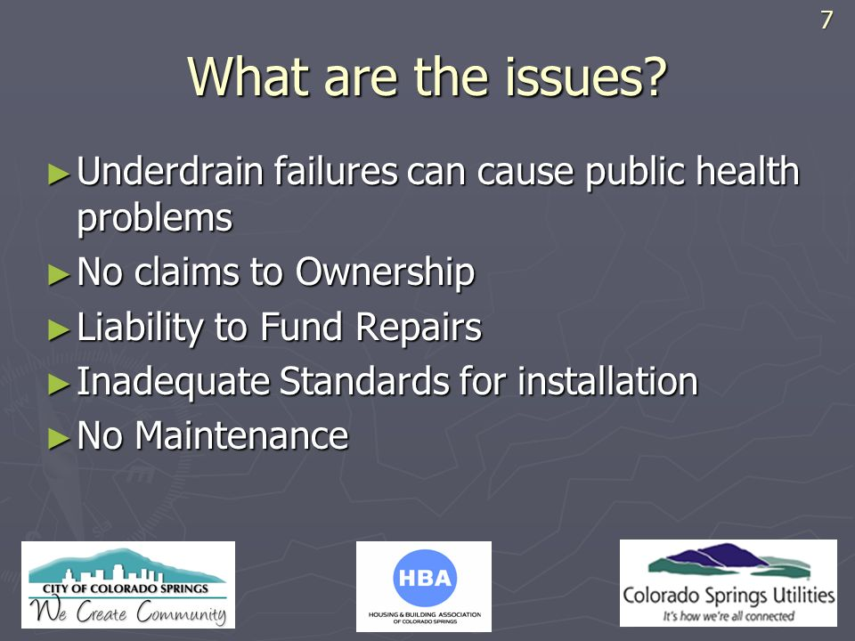 7 What are the issues Underdrain failures can cause public health problems. No claims to Ownership.