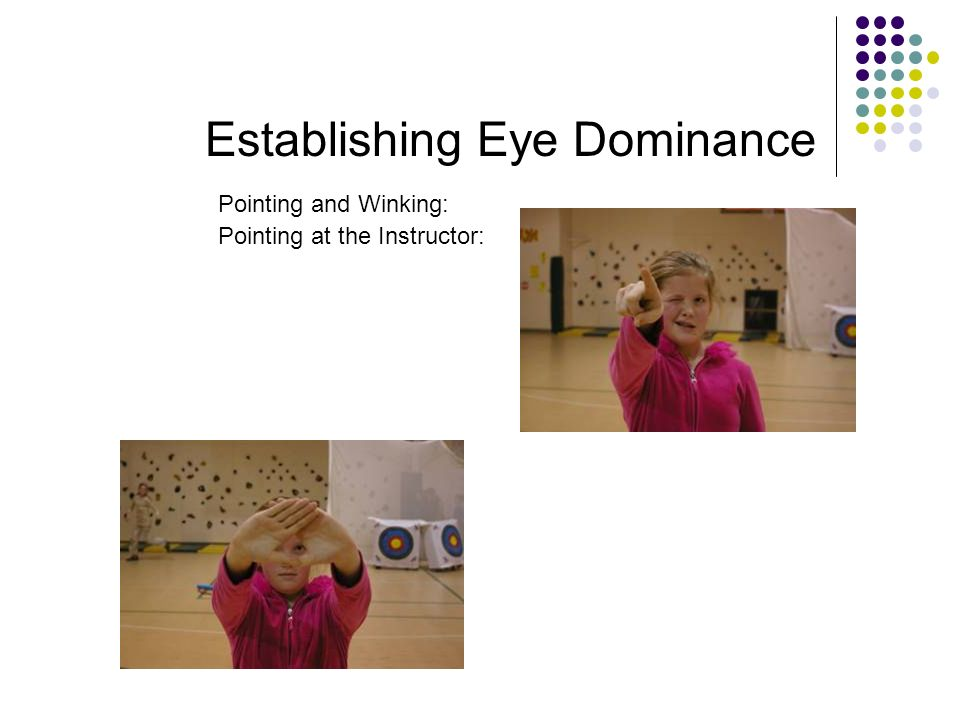 Establishing Eye Dominance