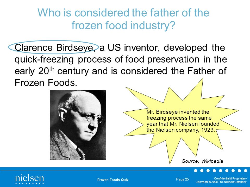 Who is considered the father of the frozen food industry