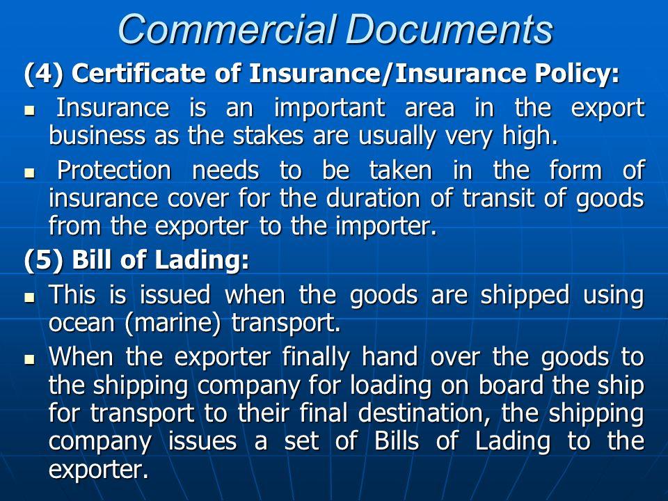 Commercial Documents (4) Certificate of Insurance/Insurance Policy: