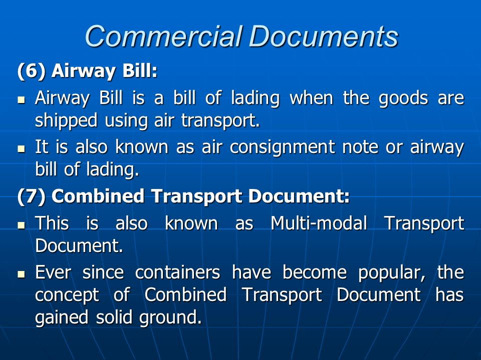 Commercial Documents (6) Airway Bill: