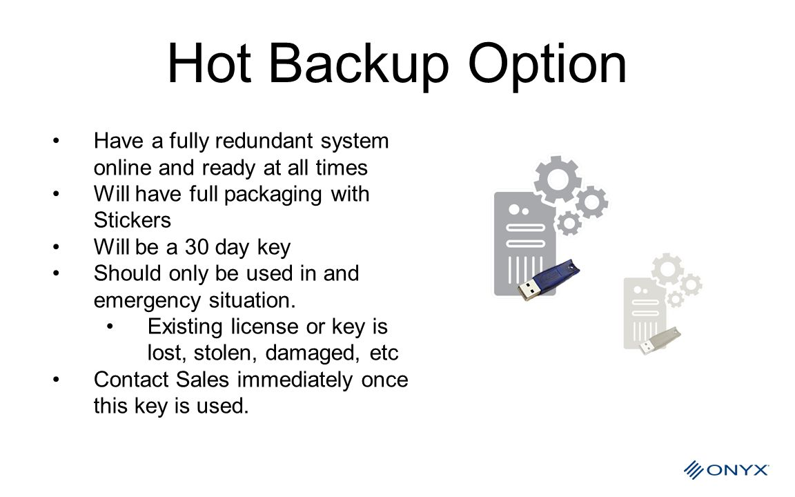 Hot Backup Option Have a fully redundant system online and ready at all times. Will have full packaging with Stickers.