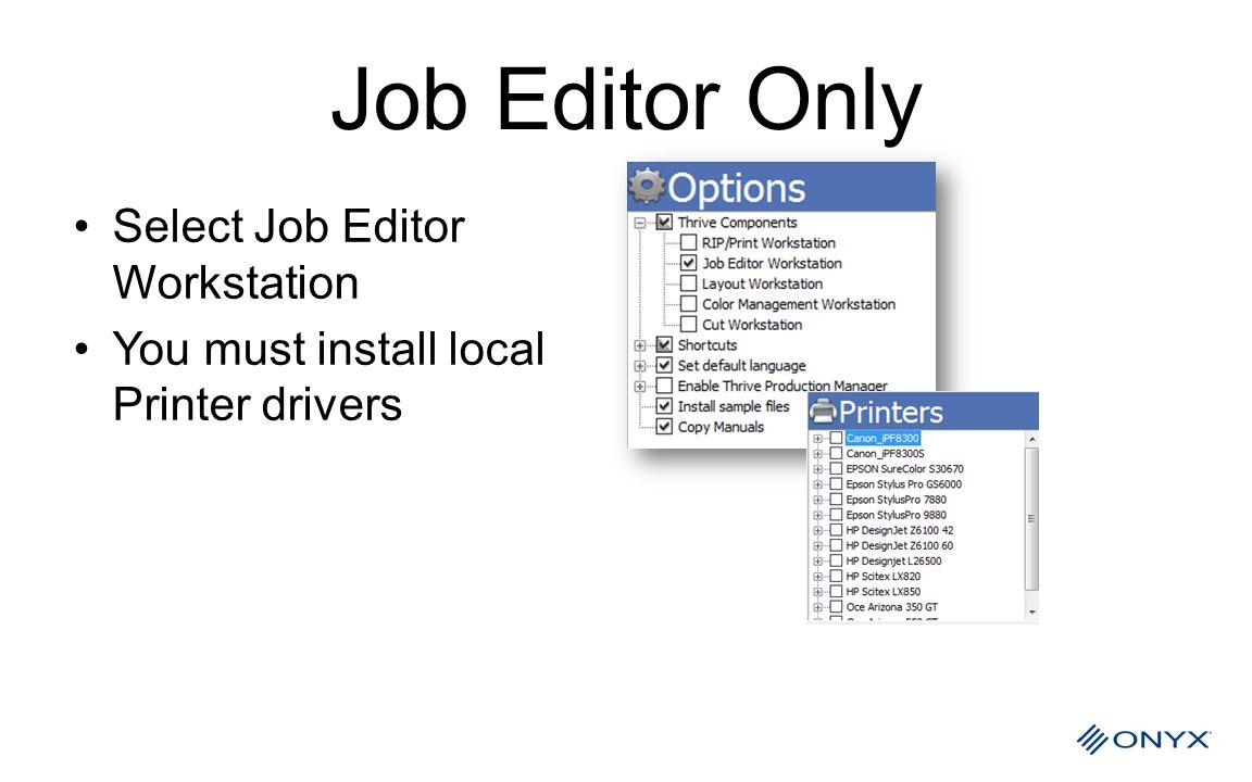 Job Editor Only Select Job Editor Workstation