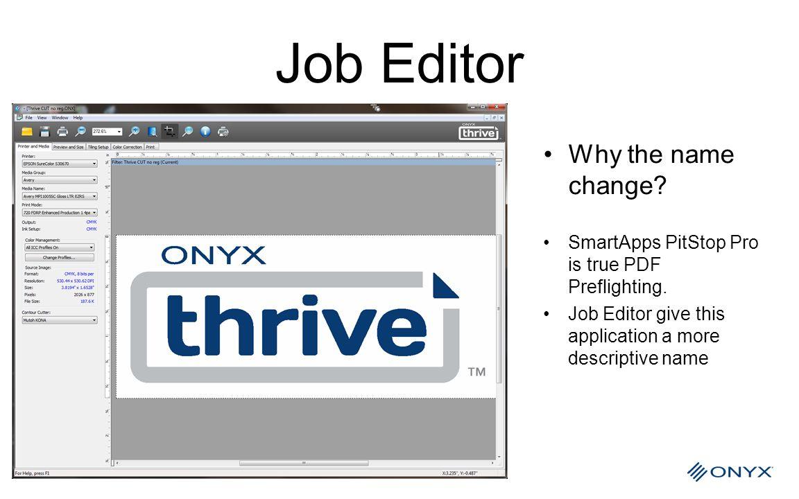 Job Editor Why the name change