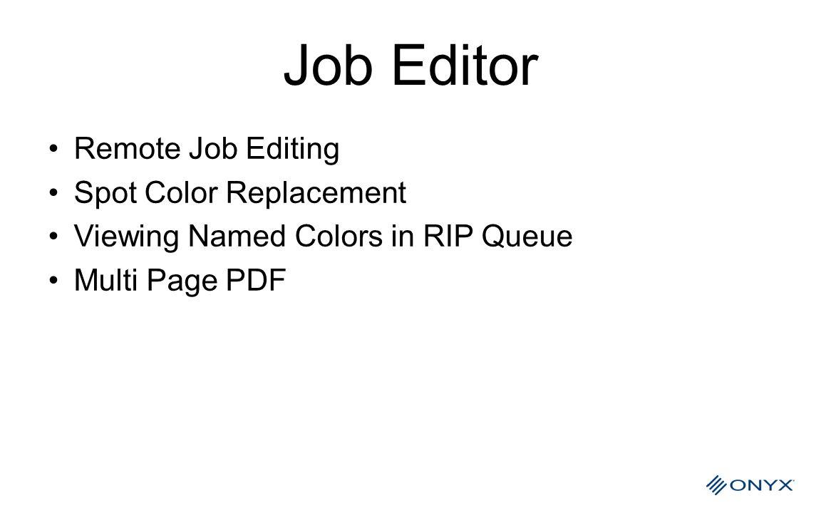 Job Editor Remote Job Editing Spot Color Replacement