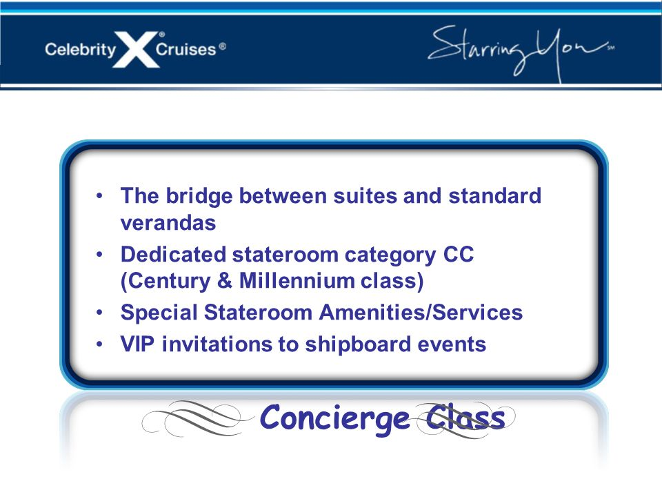 Concierge Class Concierge Class
