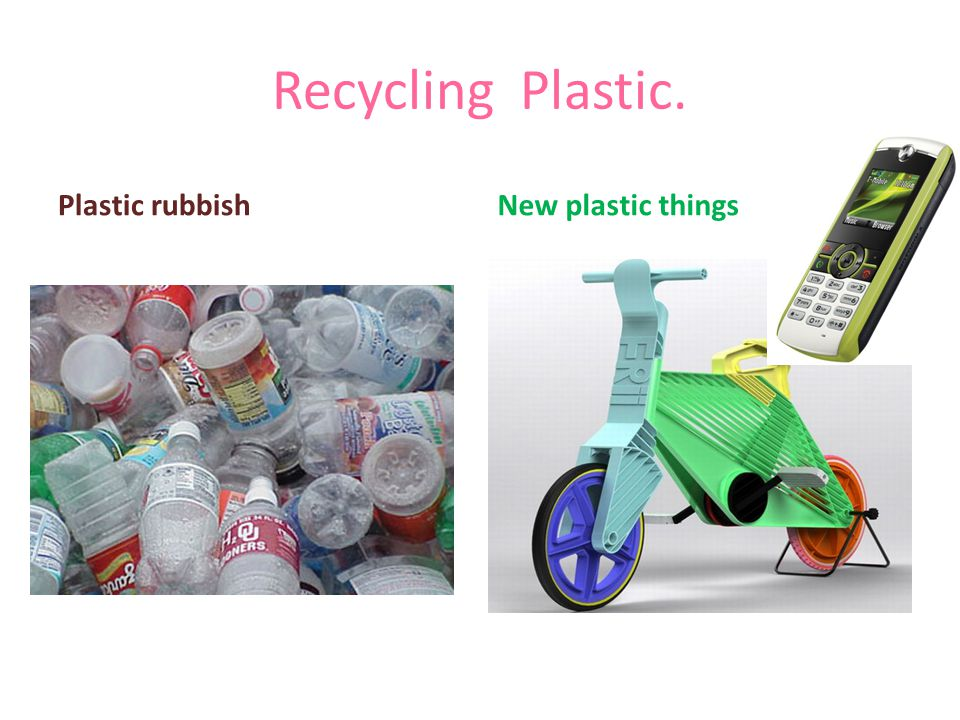 Recycling Plastic. Plastic rubbish New plastic things