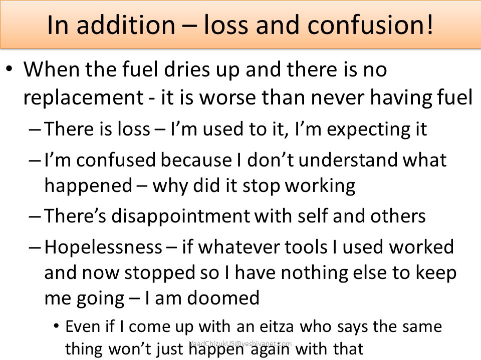 In addition – loss and confusion!