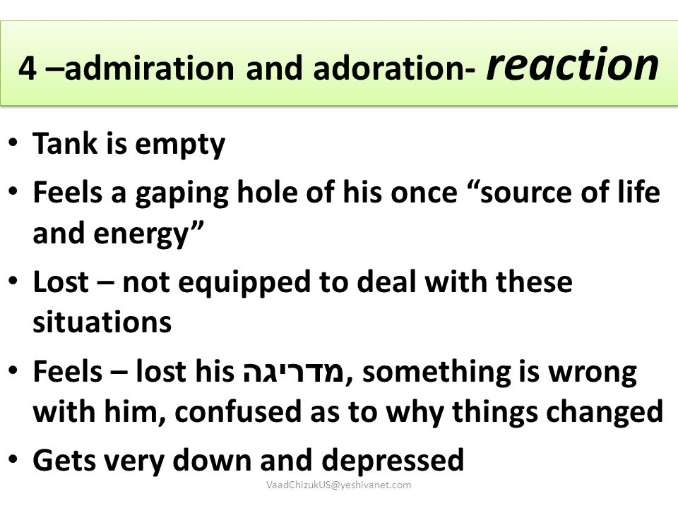 4 –admiration and adoration- reaction