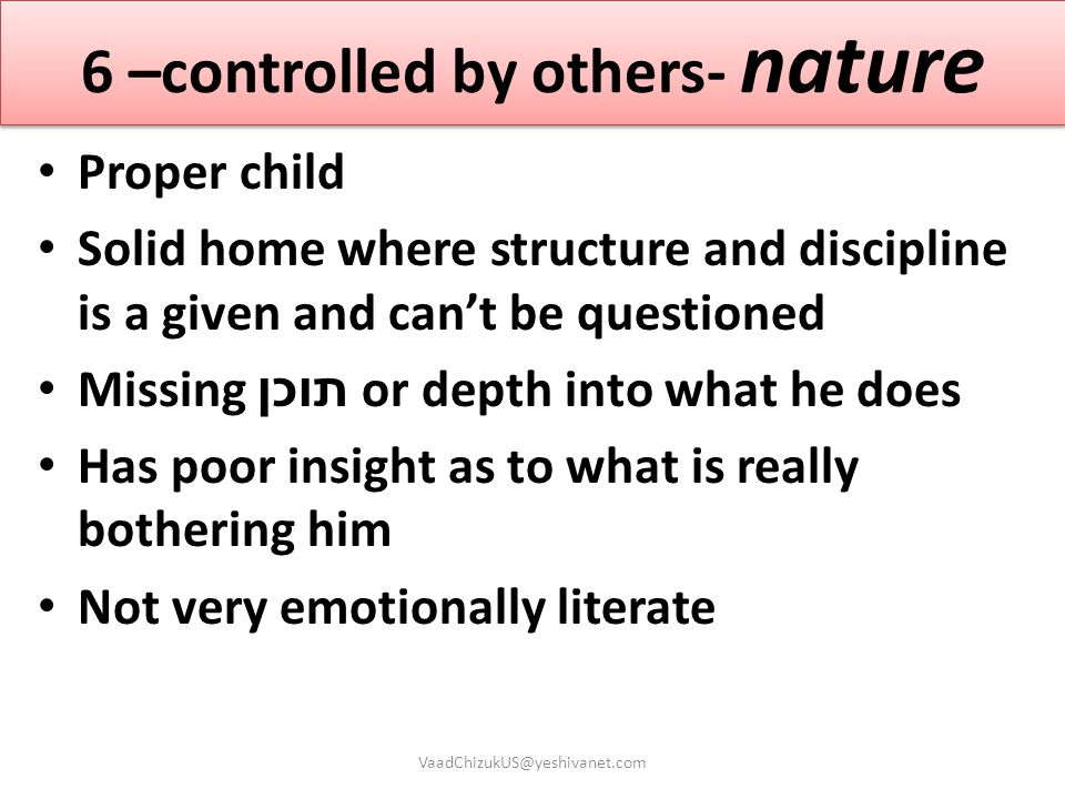 6 –controlled by others- nature
