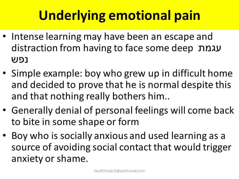 Underlying emotional pain