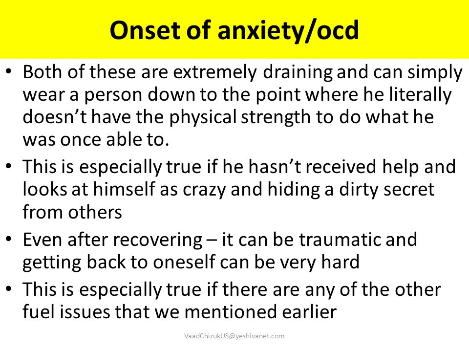 Onset of anxiety/ocd