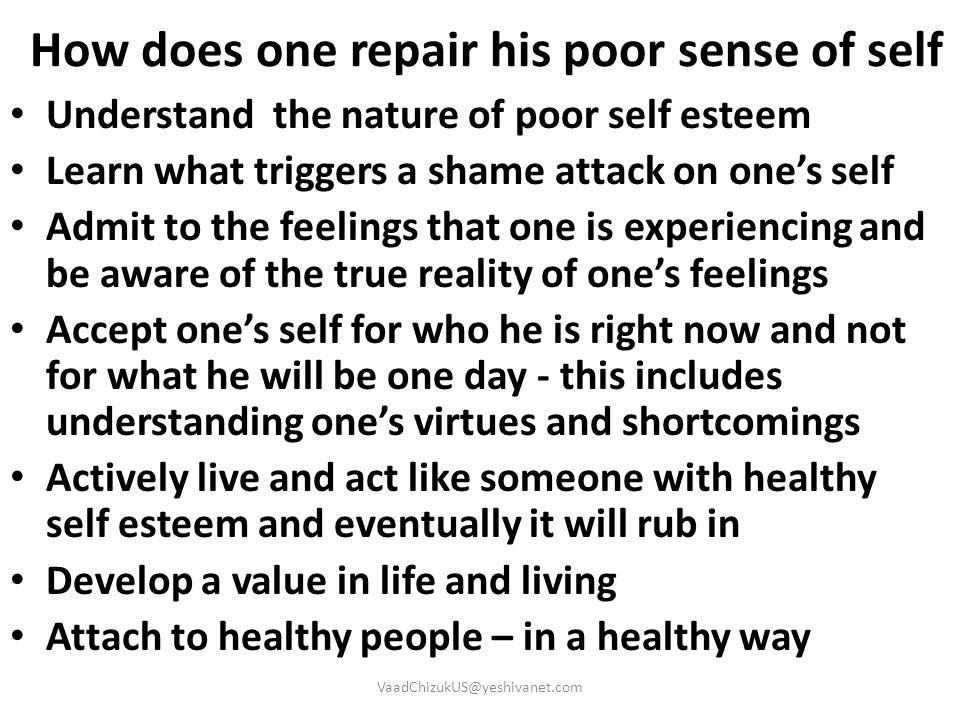How does one repair his poor sense of self