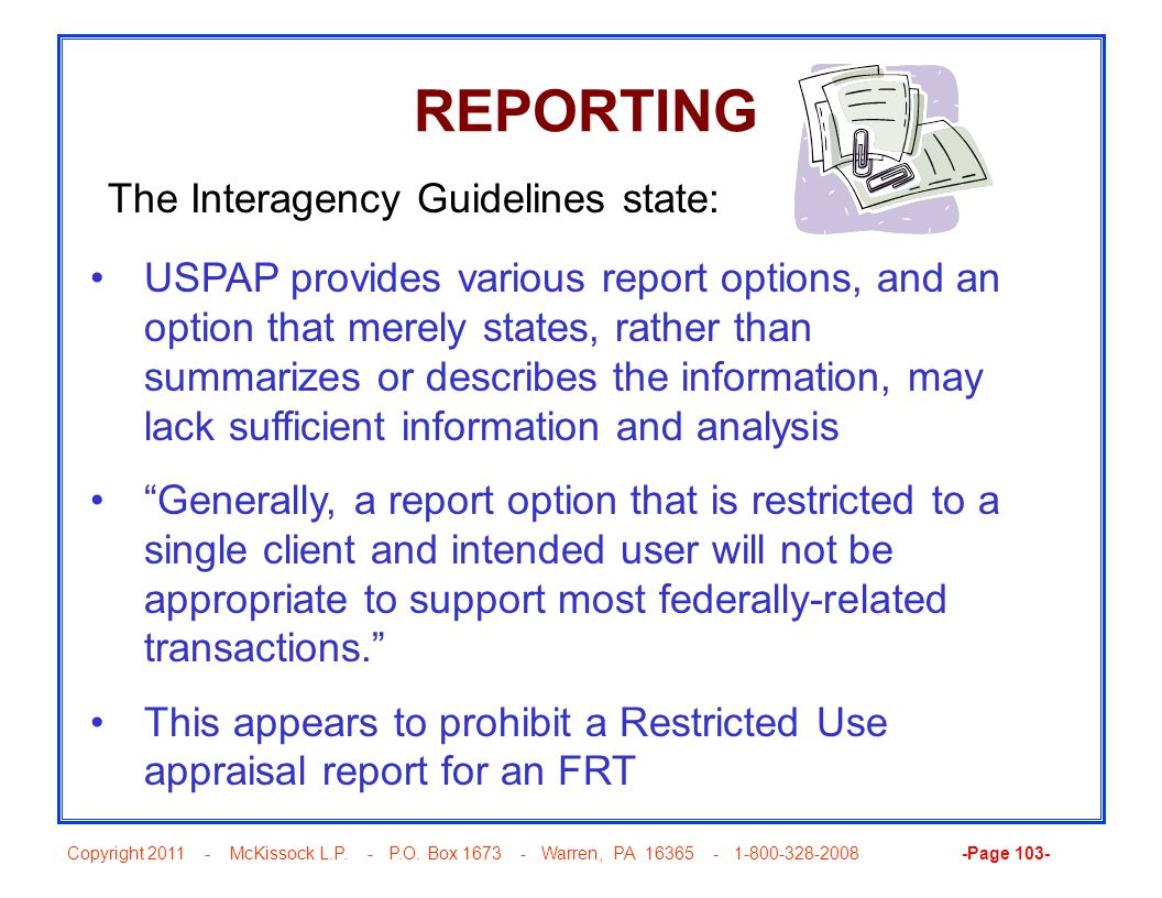 REPORTING The Interagency Guidelines state: