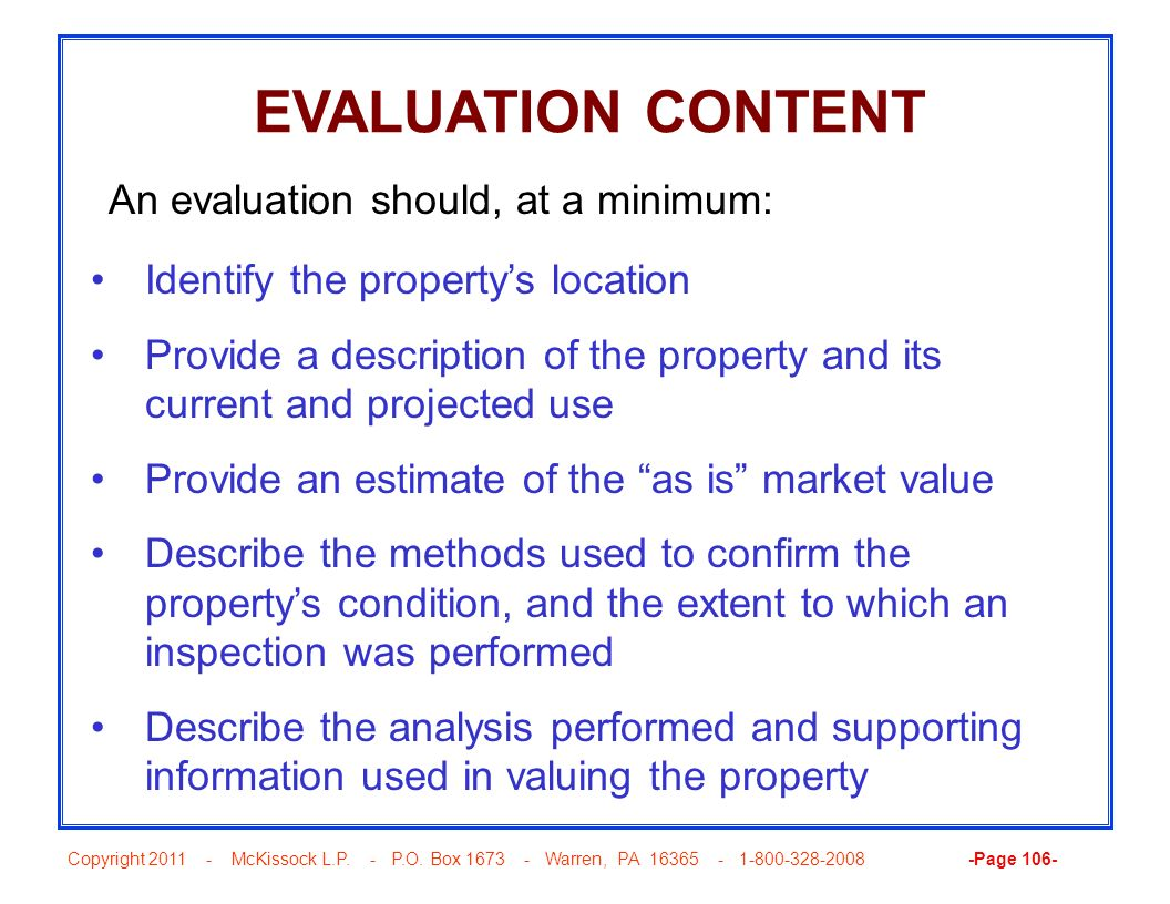 EVALUATION CONTENT An evaluation should, at a minimum: