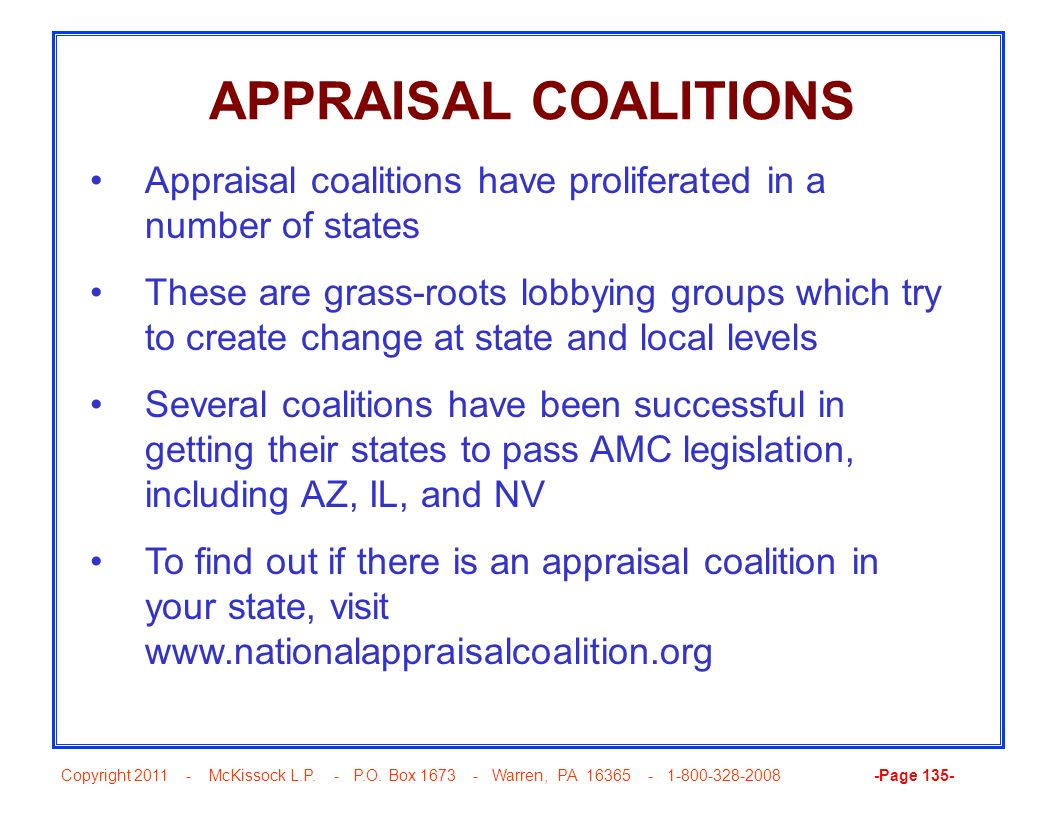 APPRAISAL COALITIONS Appraisal coalitions have proliferated in a number of states.