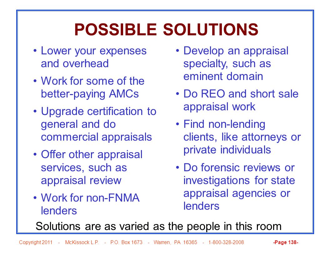 POSSIBLE SOLUTIONS Lower your expenses and overhead