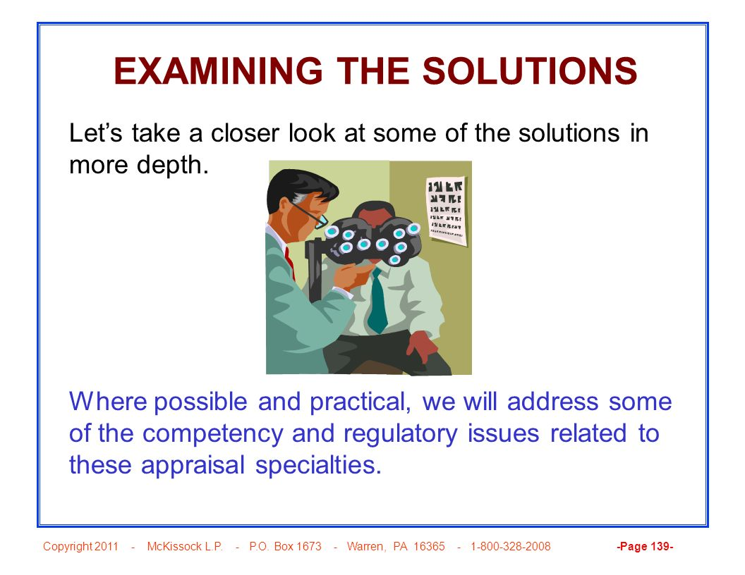 EXAMINING THE SOLUTIONS