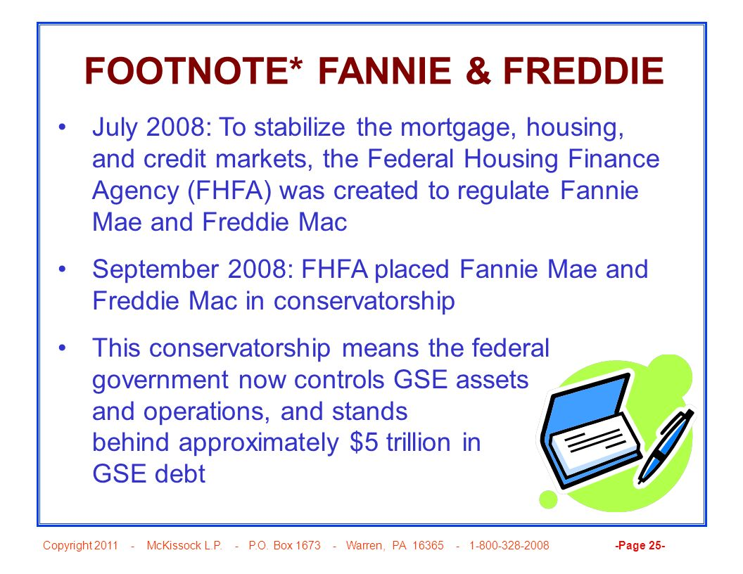 FOOTNOTE* FANNIE & FREDDIE