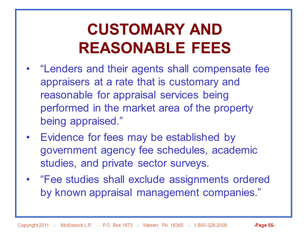 CUSTOMARY AND REASONABLE FEES