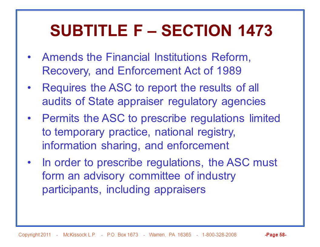 SUBTITLE F – SECTION 1473 Amends the Financial Institutions Reform, Recovery, and Enforcement Act of 1989.