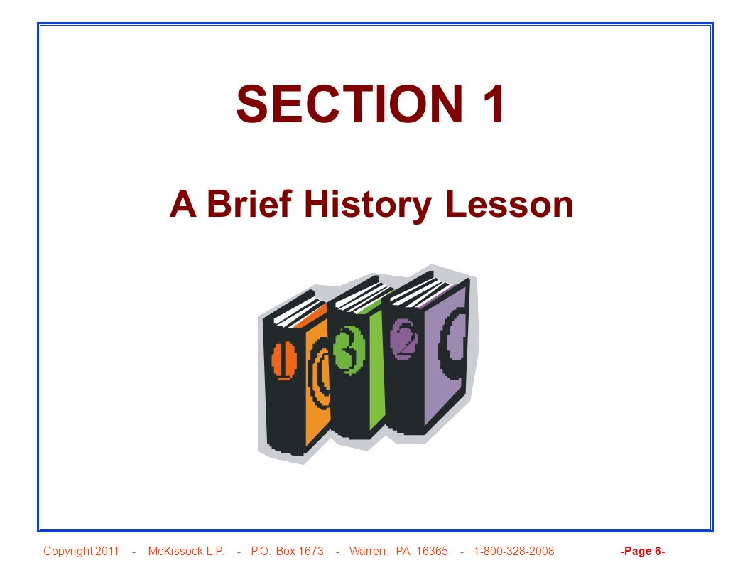 SECTION 1 A Brief History Lesson