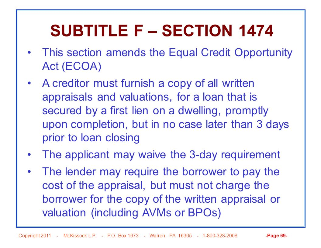 SUBTITLE F – SECTION 1474 This section amends the Equal Credit Opportunity Act (ECOA)