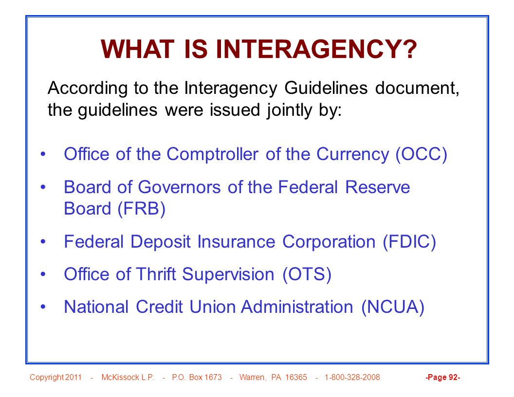 WHAT IS INTERAGENCY According to the Interagency Guidelines document, the guidelines were issued jointly by: