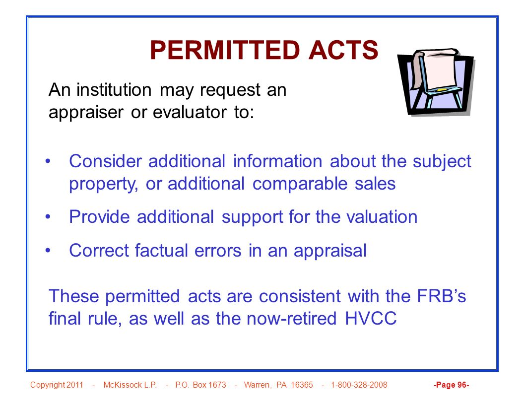PERMITTED ACTS An institution may request an appraiser or evaluator to: