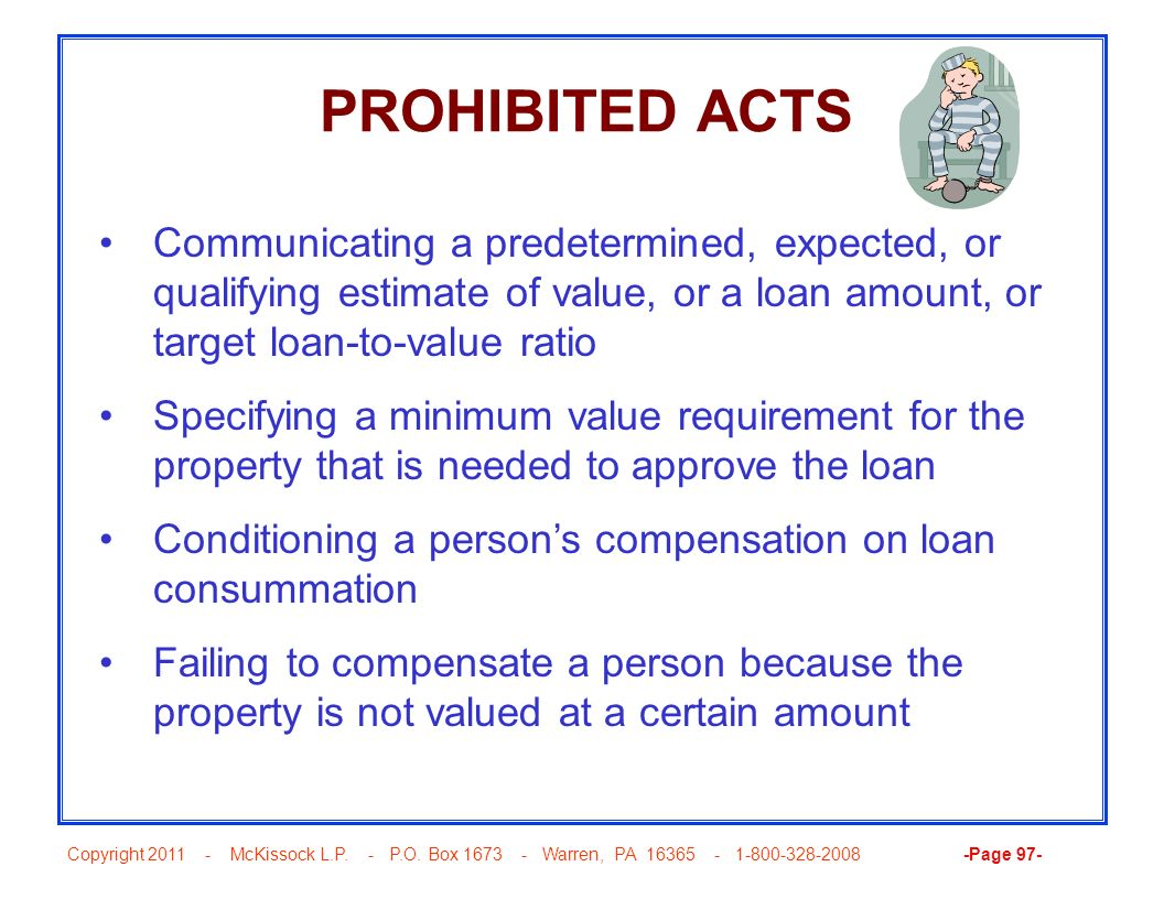 PROHIBITED ACTS Communicating a predetermined, expected, or qualifying estimate of value, or a loan amount, or target loan-to-value ratio.