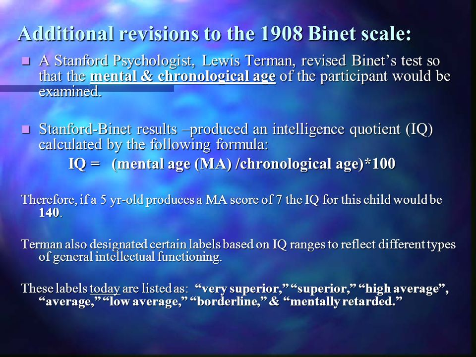 Additional revisions to the 1908 Binet scale:
