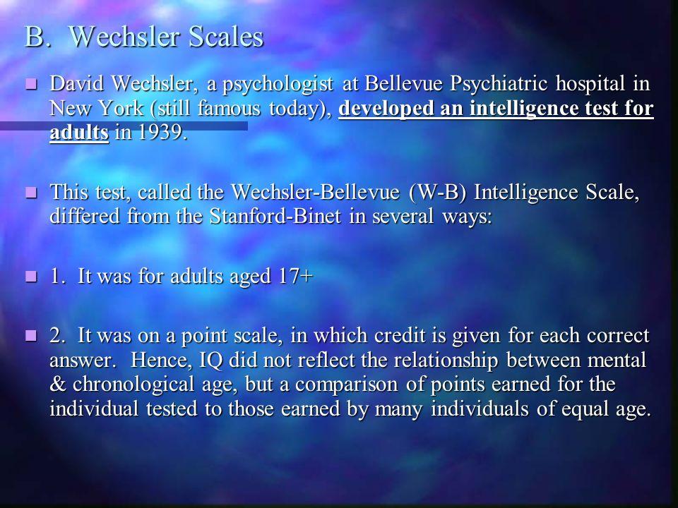 B. Wechsler Scales