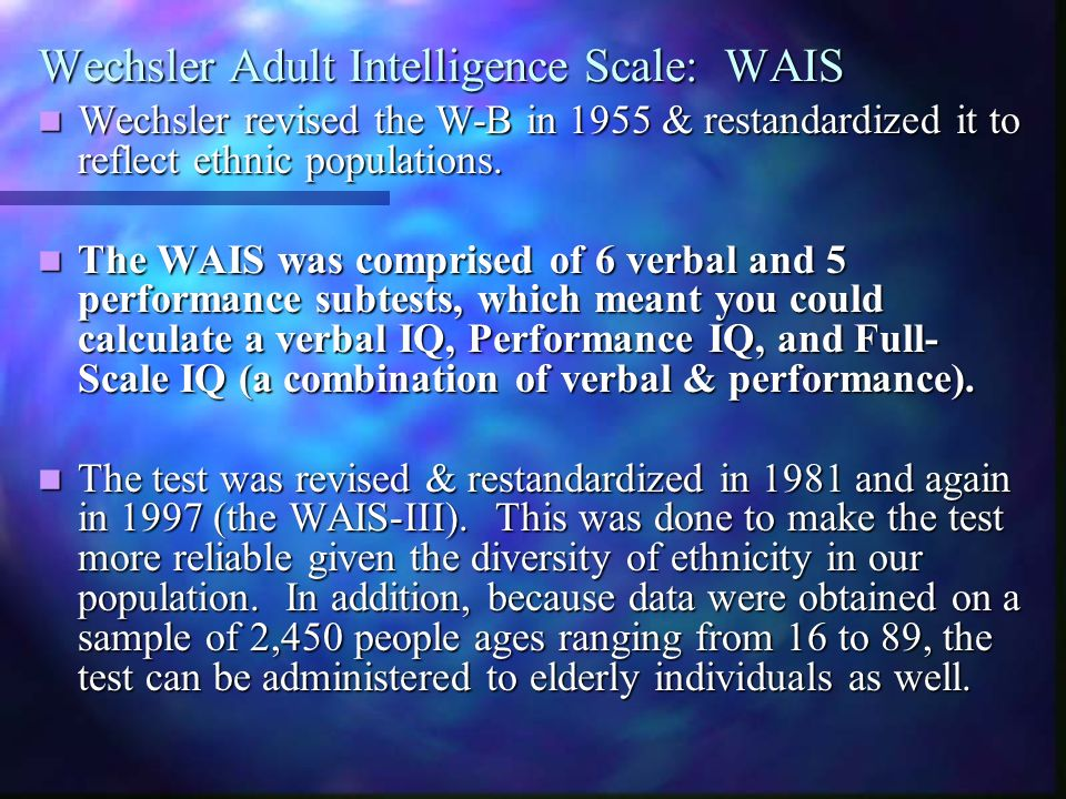 Wechsler Adult Intelligence Scale: WAIS