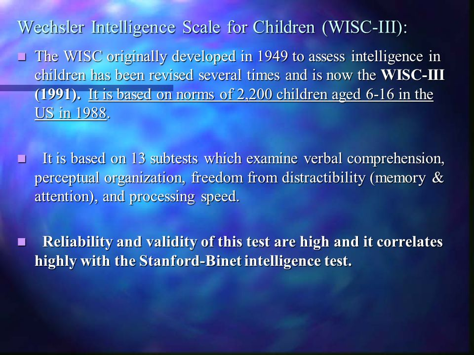 Wechsler Intelligence Scale for Children (WISC-III):